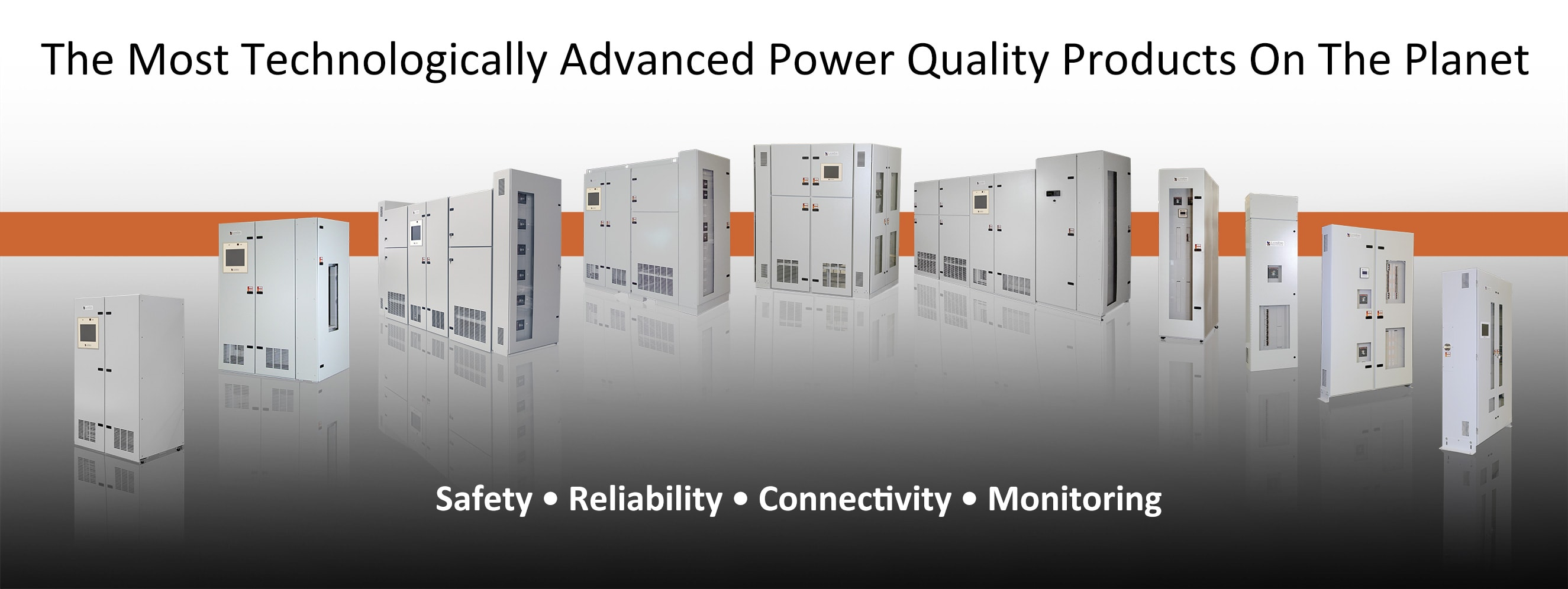 The Most Technologically Advanced Power Quality Products On The Planet